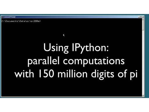 Open source HPC code Episode 1.2:  IPython computes 150 million digits of Pi in Parallel