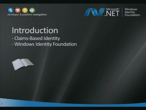 WIF Workshop 1: Introduction to Claims-Based Identity and WIF