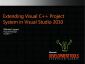 VSX201: Extending the C++ Project System In Visual Studio 2010