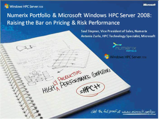 Numerix Portfolio and Windows HPCS2008:Raising the Bar on Pricing & Risk Performance