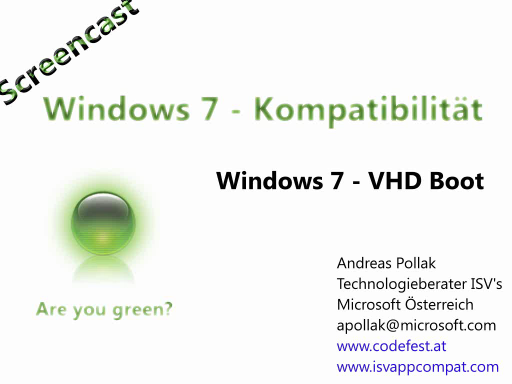 Windows 7 Compatiblity Screencast: Windows 7 VHD Boot