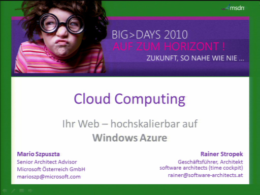 BigDays 2010 DevTrack 2 Session 5: Cloud: Ihr Web - hochskalierbar auf Windows Azure