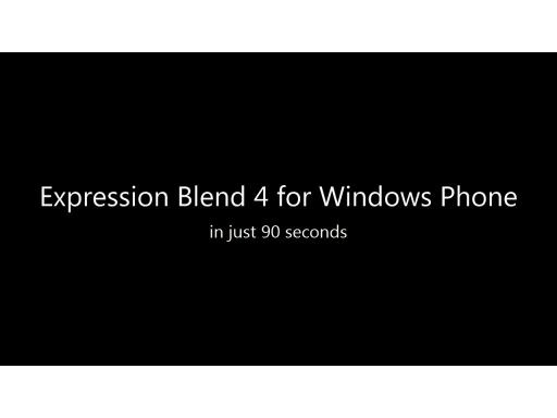 Expression Blend 4 for Windows Phone in 90 seconds!