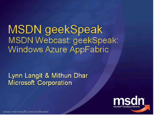 geekSpeak Recording - Windows Azure AppFabric with Jon Flanders