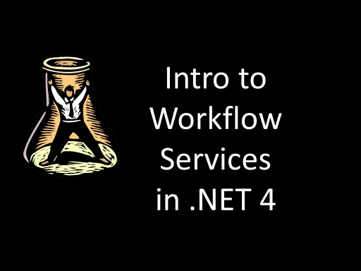 10-4 Episode 36: Windows Server AppFabric and Workflow Services Lab