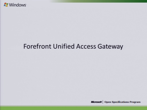 Direct Access:  Unified Access Gateway (UAG) Overview 2010