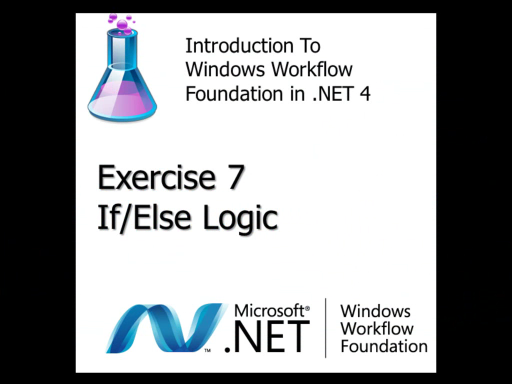 Workflow TV - Lab Introduction to WF4: Exercise 7 - If/Else Logic