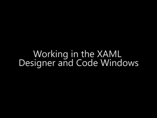 Working in the XAML Designer and Code Window - Day 2 - Part 8