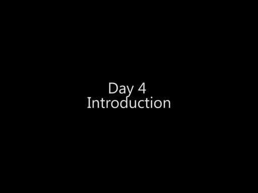 Day 4 Introduction - Day 4 - Part 1