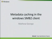Windows Client Metadata Caching (MS-SMB2) 2010