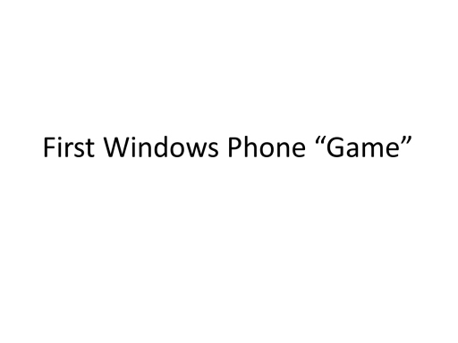 First Win Phone