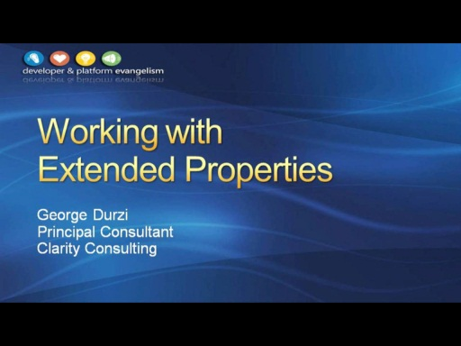 Session 5 - Part 2 - Working with Extended Properties Using the Exchange 2010 Managed API 1.0