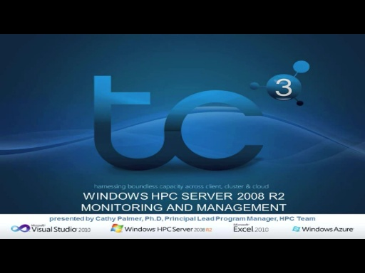 Windows HPC Server 2008R2 Monitoring and Management Part One