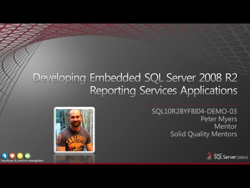Demo: Developing Embedded SQL Server 2008 R2 Reporting Services Applications