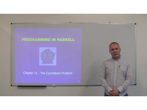 C9 Lectures: Dr. Graham Hutton - Functional Programming Fundamentals Chapter 11 of 13