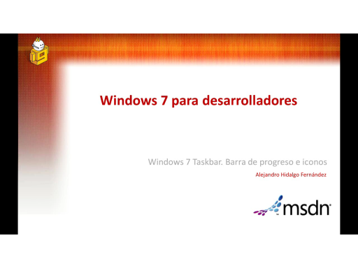 Windows 7 para desarolladores. Taskbar: Barra de Progreso e Iconos superpuestos