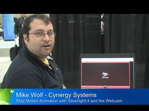 Pete at PDC09: Mike Wolf on Stop Motion with the Silverlight 4 Webcam