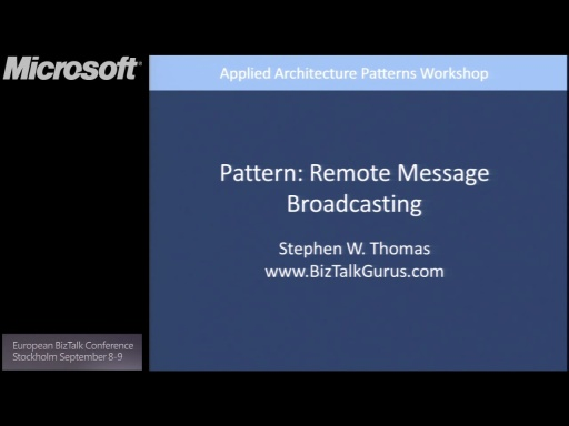 Pattern #5 – Remote Message Broadcast: BizTalk Conference Stockholm