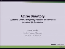 Active Directory System Overview Documents (MS-DISO and MS-ADSO) Presentation 2010