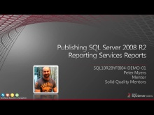 Demo: Publishing SQL Server 2008 R2 Reporting Services Reports