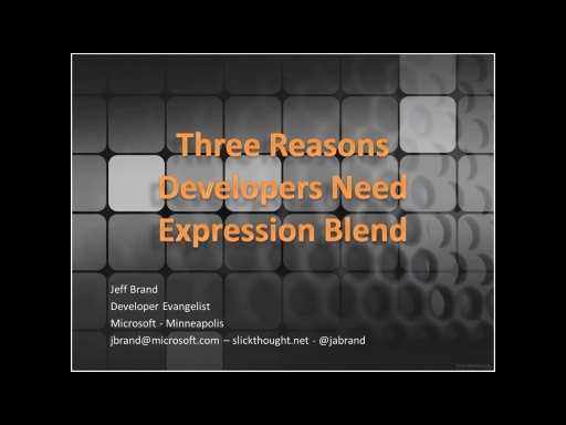 Three Reasons Developers Should Use Expression Blend