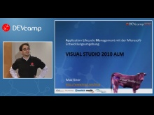 DC2010T0204 - Ein Überblick über VS 2010 Application Lifecycle Management