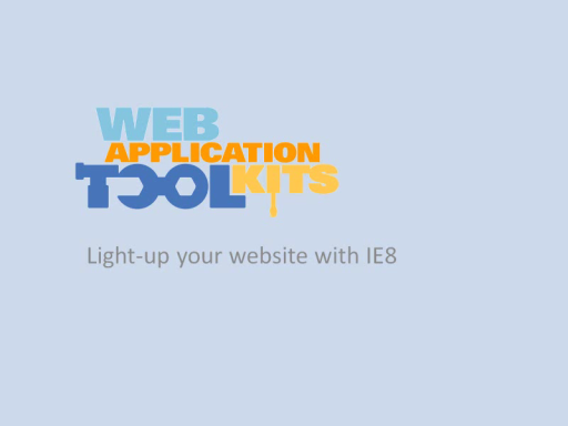 Web Application Toolkit: Internet Explorer 8 Extensibility