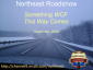 Northeast Roadshow: Something WCF This Way Comes