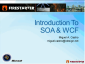 Windows Communication Foundation (WCF) Firestarter (Part 1 of 5): Keynote, Intro to SOA & WCF