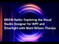MSDN Radio: Exploring the Visual Studio Designer for WPF and Silverlight with Mark Wilson-Thomas
