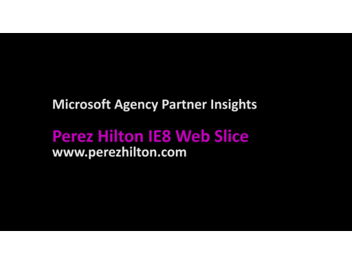 "Perez Hilton, ""The Queen of All Media"", Launches IE8 Web Slice"