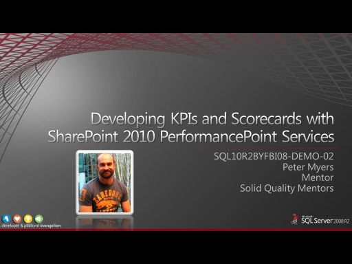 Demo: Developing KPIs and Scorecards with SharePoint 2010 PerformancePoint Services