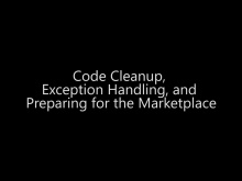 Code Cleanup, Exception Handling, and Preparing for the Marketplace - Day 4 - Part 18