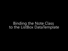 Binding the Note Class to the ListBox DataTemplate - Day 4 - Part 5