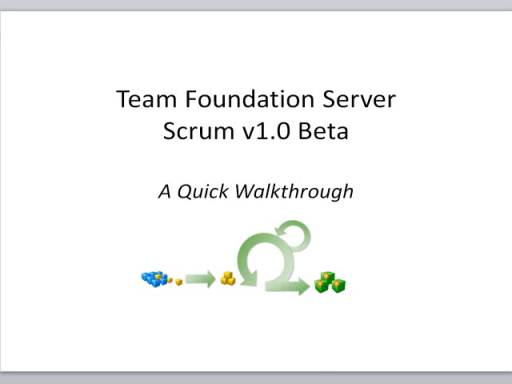 Team Foundation Server Scrum v1.0 Beta Process Template: A Walkthrough