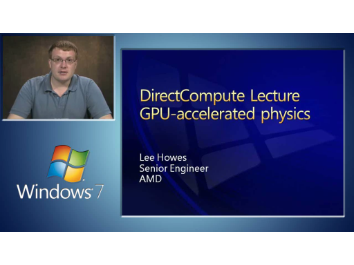 DirectCompute Lecture Series 230: GPU Accelerated Physics