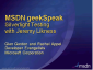 geekSpeak Recording - Silverlight Testing with Jeremy Likness