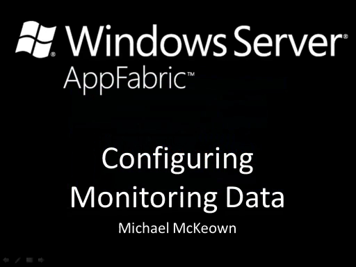 endpoint.tv - Windows Server AppFabric - Configuring Monitoring Data