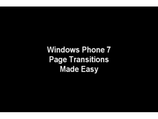Simplify Page Transitions in Windows Phone 7 Silverlight Applications