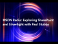 MSDN Radio: Exploring SharePoint and Silverlight with Paul Stubbs