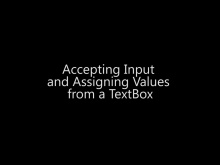 Accepting Input and Assigning Values from a TextBox  - Day 1 - Part 10
