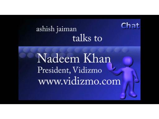 Vidizmo - Nadeem Khan, President, Vidizmo talks about technology, roadmap and Microsoft partnership