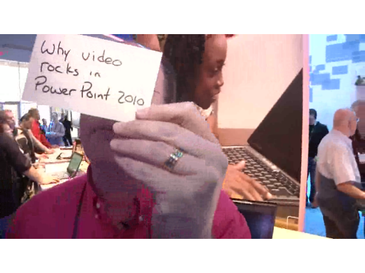 Office Casual at CES: Why Video Rocks in PowerPoint 2010