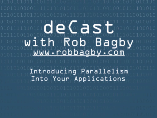 deCast - Introducing parallelism into your applications