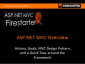 ASP.NET MVC FireStarter: Intro to ASP.NET MVC and the MVC Design Pattern