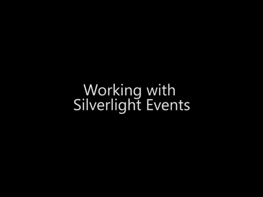 Working with Silverlight Events - Day 2 - Part 11
