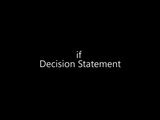 The if Decision Statement - Day 1 - Part 11