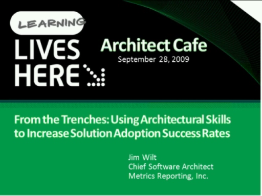 ARCast.TV Special - Jim Wilt on Increasing Solution Adoption Success Using Architectural Skills