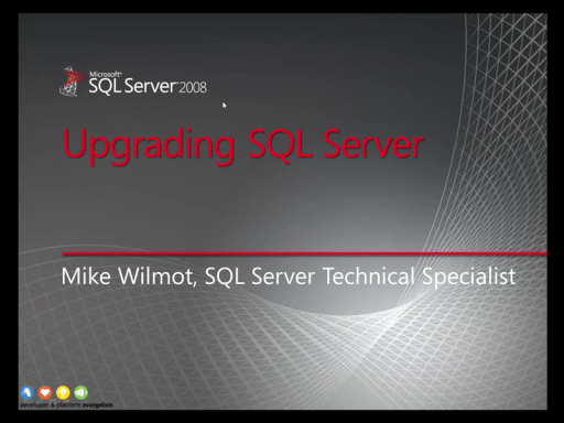 SQLShorts: Upgrading to SQL Server 2008
