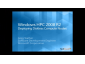 Windows HPCS 2008R2 Beta1: Deploying Diskless Compute Notes